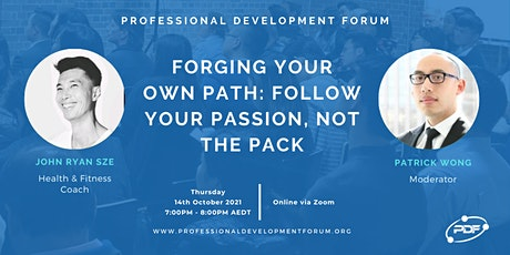 Forging Your Own Path: Follow Your Passion, Not The Pack tickets