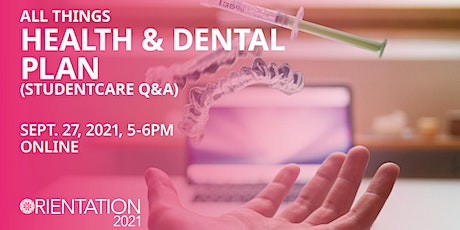 GSS Orientation 2021: All Things Health & Dental Plan (StudentCare Q&A) tickets