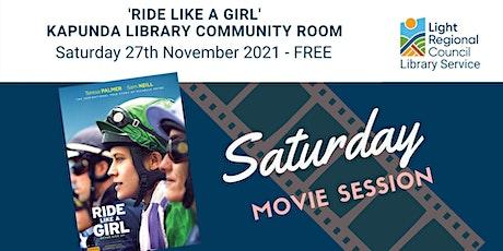 'Ride Like a Girl' Saturday Movie Session @ Kapunda Library tickets