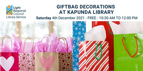Gift Bag Decorations @ Kapunda Library tickets