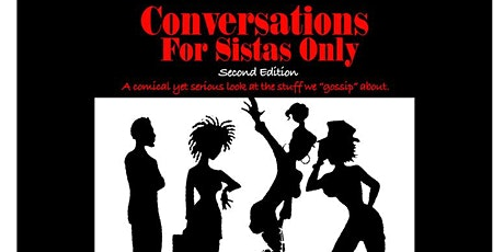 Conversations for Sista's Only Philly tickets