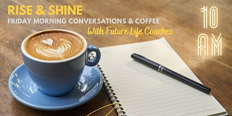 Coffee & Conversations for Future Life Coaches tickets
