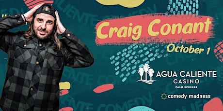 Craig Conant Headlines Agua Caliente Casino Caliente Comedy Nights tickets