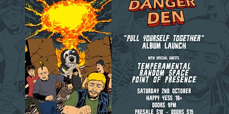 Danger Den - 'Pull Yourself Together' Album Launch tickets
