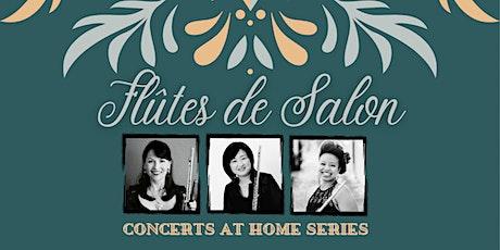 Flûtes de Salon: Concerts at Home (Livestream) tickets