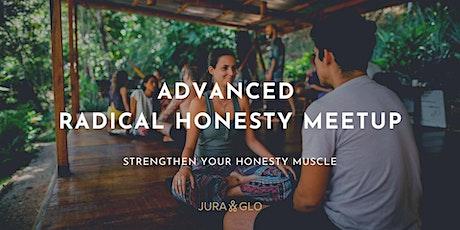 Thursday Advanced Radical Honesty Meetup Tickets