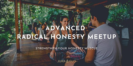 Advanced Radical Honesty Online Meetup tickets