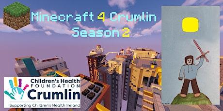 Minecraft 4 Crumlin Season 2 tickets