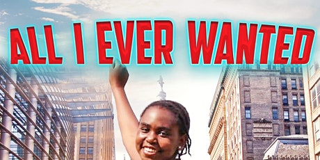 ALL I EVER WANTED MOVIE SCREENING tickets