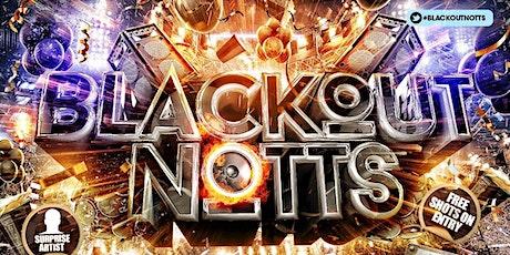 Blackout Notts billets