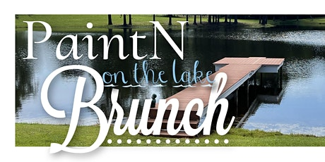 1st Annual PaintN on the Lake Brunch tickets