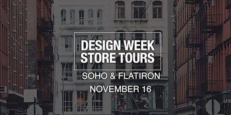 DESIGN WEEK STORE TOURS  -  SOHO & FLATIRON tickets