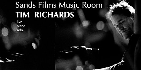 TIM RICHARDS live piano solo concert (online access) tickets