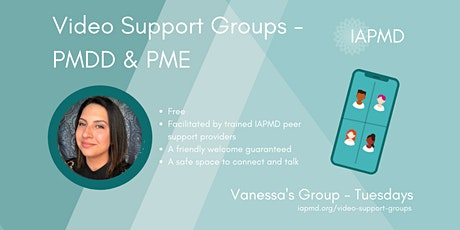 IAPMD Peer Support For PMDD/PME - Vanessa's Group tickets