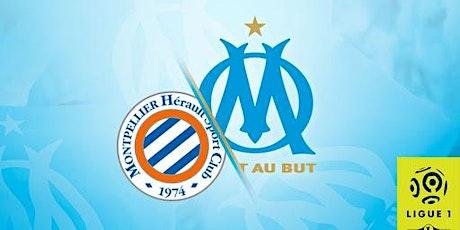 ---EN///DIRECT//LIVE,Montpellier - OM E.n direct Live tv tickets