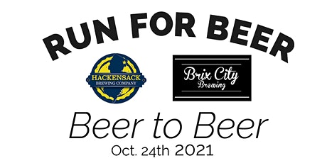 Beer to Beer Run! Hackensack Brewing to Brix City Brewing Charity Run tickets