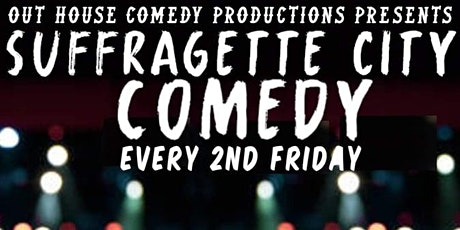 Suffragette City Comedy tickets