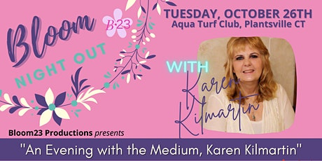 "B23 presents, ""An Evening with the Medium, Karen Kilmartin!"" tickets"