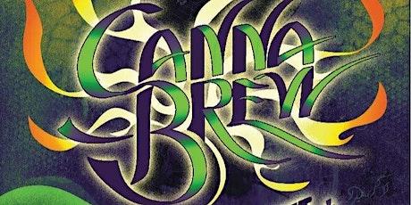 Amcann Business Network Presents : CannaBrew Flame off & Glass Garden tickets