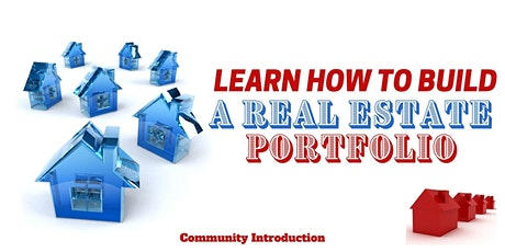 Build a Real Estate Portfolio...Introduction tickets
