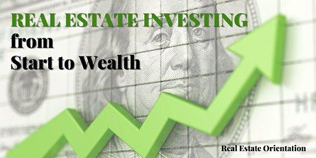 REAL ESTATE INVESTING - Orientation tickets
