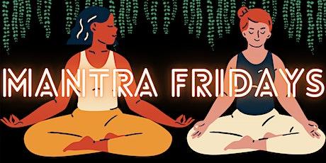 Mantra Fridays - `Meditation in London tickets