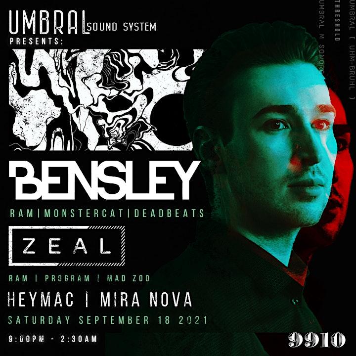 Umbral Presents: Bensley w/ Zeal image