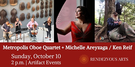 Metropolis Oboe Quartet + Michelle Areyzaga / Ken Reif - Rendezvous Arts tickets