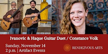 Ivanovic & Haque Guitar Duet / Constance Volk - Rendezvous Arts tickets