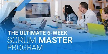 The ULTIMATE 6-week scrum master program tickets