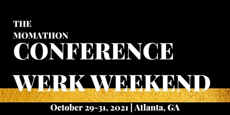 The Momathon Conference Werk Weekend tickets