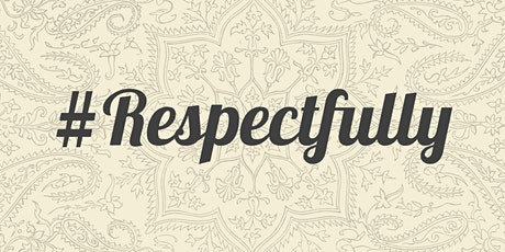FitFlexibleFluid Presents:  #RESPECTFULLY - Family  &  Friends (Monday) tickets