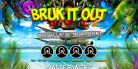 BRUK IT OUT 2 tickets