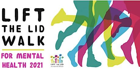 LIFT THE LID WALK for Mental Health - MOOLOOLABA 2021 tickets