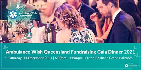 Ambulance Wish Queensland Fundraising Gala Dinner tickets