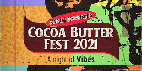"""""""COCOABUTTER-FEST"""" tickets"""
