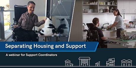 Separating housing and support – a webinar for Support Coordinators tickets