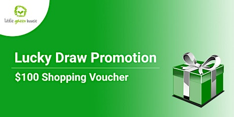 Lucky Draw Promotion - Little Green House @ Aljunied tickets