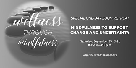 MINDFULNESS TO SUPPORT CHANGE AND UNCERTAINTY tickets