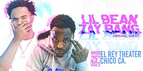 Lil Bean x ZayBang + Special Guest - Chico, CA tickets