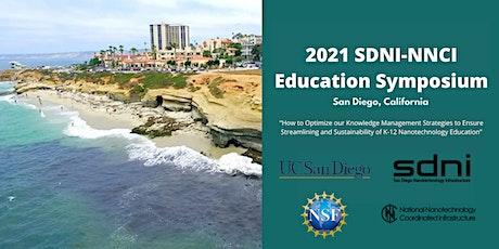 SDNI-NNCI Educational Symposium 2021 tickets