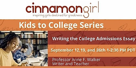 Kids to College Series: Writing the College Admissions Essay tickets