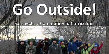 Go Outside! Connecting Curriculum tickets