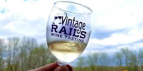 Vintage Rails Wine & Cider Tasting tickets