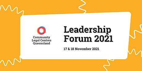 Community Legal Centres Queensland Leadership Forum 2021 tickets