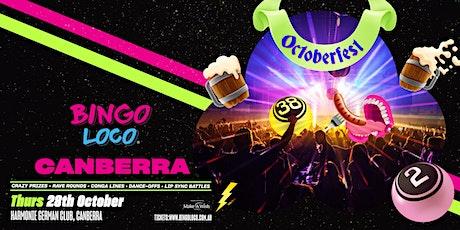 BINGO LOCO CANBERRA- Oktoberfest Kick Off tickets