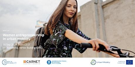Women Entrepreneurship in Urban Mobility entradas
