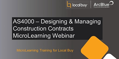 AS4000 - Desigining & Managing Construction Contracts MicroLearning Webinar tickets