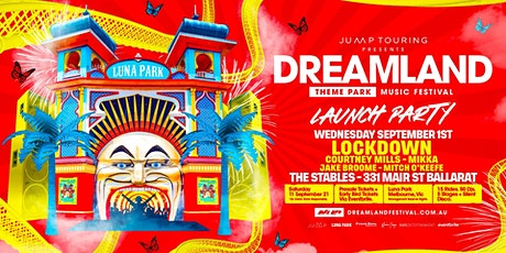Dreamland 2021 Launch Party - The Stables Ballarat tickets