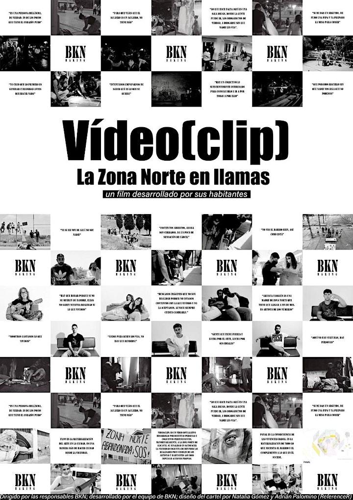 Imagen de Video(clip)LA ZONA NORTE EN LLAMAS (VISUALCBARRIS) Proyección&Debate